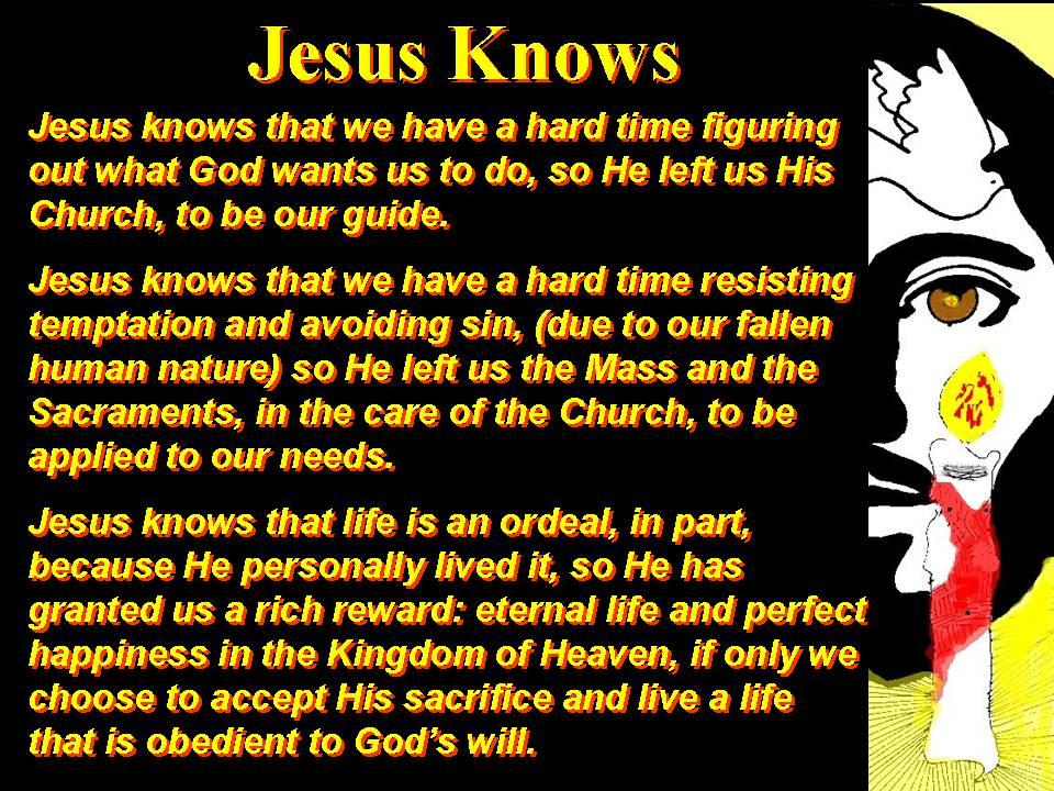 Jesus Knows